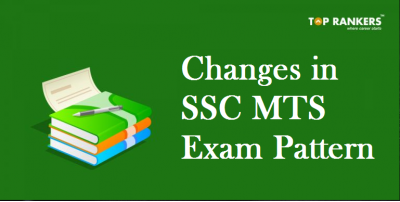 Changes in SSC MTS Exam Pattern 2019 | Changes in Time & No. of Questions