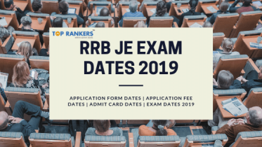 RRB JE Exam Dates 2019