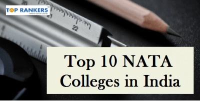 Top 10 NATA Colleges in India | List of colleges offering Architecture Courses