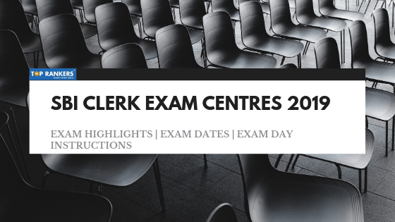 SBI CLERK EXAM CENTRES