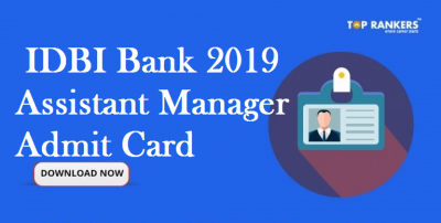 IDBI Assistant Manager Admit Card 2019 Released | Download Call Letter