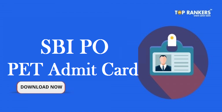 SBI PO PET Admit Card