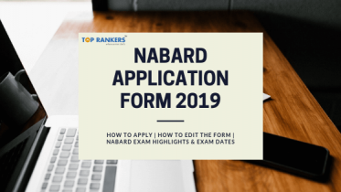 NABARD Application Form 2019 – Grade A & Grade B Posts