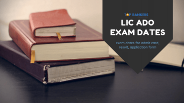 LIC ADO Exam Dates 2019