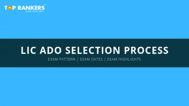 LIC ADO Selection Process 2019 | Complete ADO Selection Process