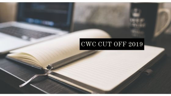 CWC Cut off marks