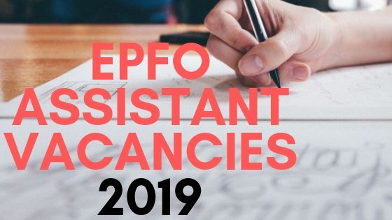 epfo assistant vacancies