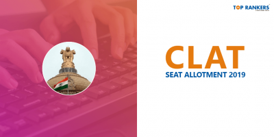 CLAT Seat Allotment 2019 – CLAT Counselling Dates 2019