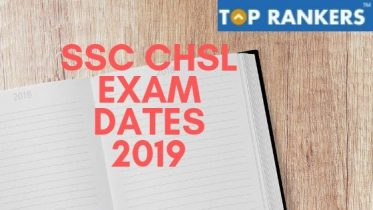 SSC CHSL Exam Dates 2019 – Check Tier 1 Exam Schedule