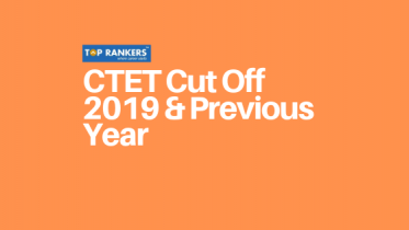 CTET Cut Off Marks 2019 – Check CTET Expected Cut Off Marks