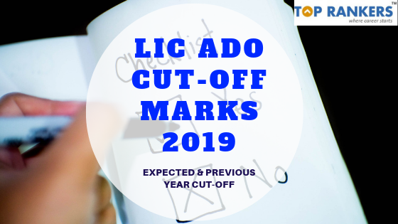 LIC ADO Mains Cut Off Marks