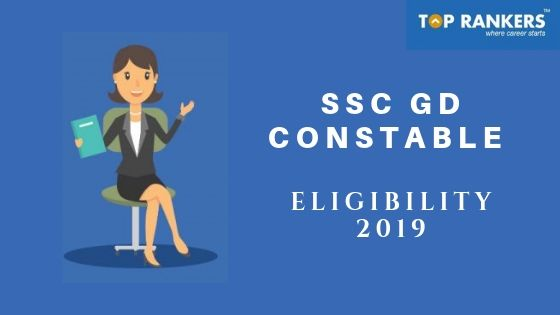 SSC GD Constable Eligibility