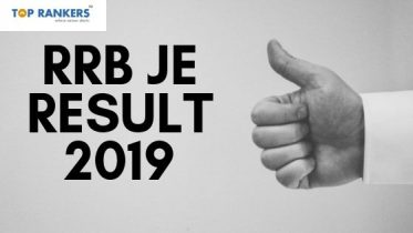 RRB JE Result 2019 | RRB JE Stage 1 Result to be announced in August 2019