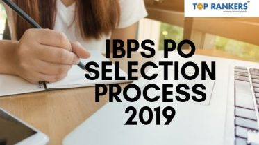 IBPS PO Selection Process 2019 for Probationary Officer & Management Trainee