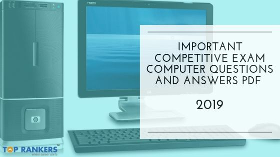 Important Competitive Exam Computer Questions and Answers PDF