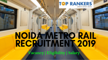 Noida Metro Rail Recruitment 2019