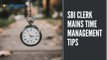 SBI Clerk Mains Time Management Tips 2019