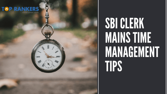 sbi clerk mains time management tips
