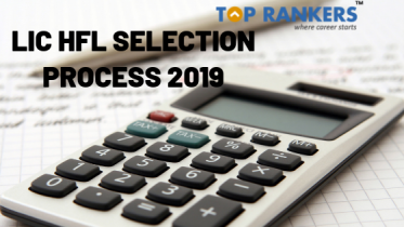LIC HFL Selection Process 2019