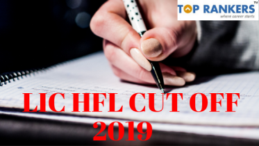 LIC HFL Cut Off 2019 – Check LIC HFL Cut off Marks State Wise