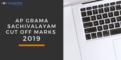 AP Grama Sachivalayam Cut Off Marks 2019