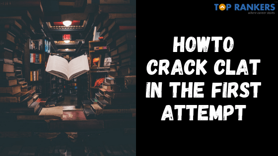 how to crack clat in the first attempt
