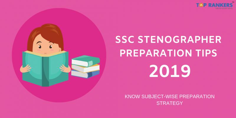 SSC Stenographer Preparation Tips