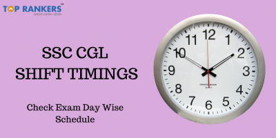 SSC CGL Shift Timings 2020: Check Tier 1 Exam Timings