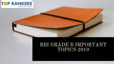 RBI Grade B Important Topics to Prepare for Phase – I & II Exams