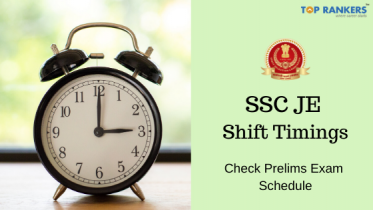 SSC JE Exam Shift Timings 2020