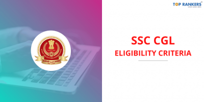 SSC CGL Eligibility 2020-21: Check Age Limit & Qualification