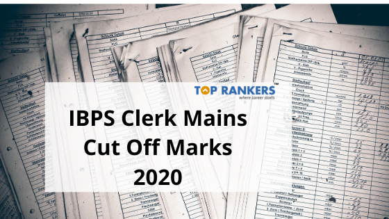 IBPS Clerk Mains Cut Off Marks