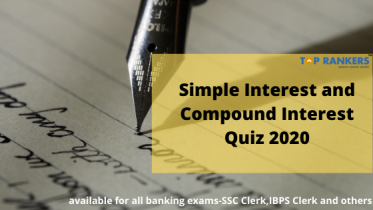 Simple and Compound Interest Quiz for Banking Exams:Check for Daily Quiz Here
