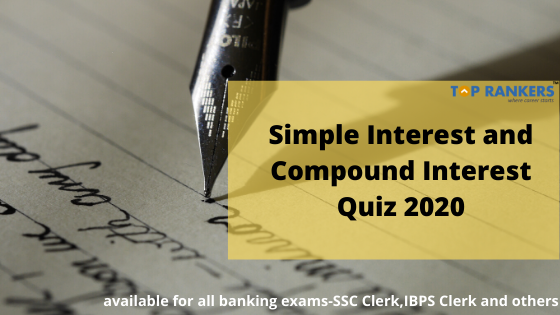 Simple interest and compound interest Quiz 2020