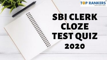 SBI Clerk Cloze Test Quiz 2020