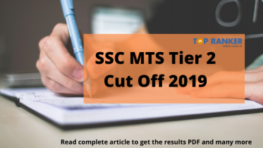 SSC MTS Tier 2 Cut off 2019 – Check the expected Cut Offs