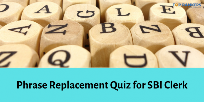 Phrase Replacement Quiz for SBI Clerk