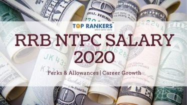 RRB NTPC Salary 2020 – Pay Scale, Perks & Allowance