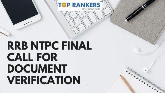 RRB NTPC Final Call for Document Verification