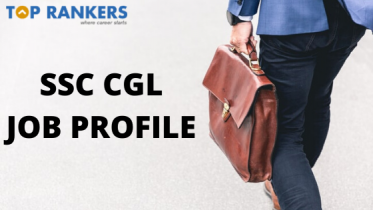 SSC CGL Job Profile 2020: Various posts under SSC CGL 2020 Exam
