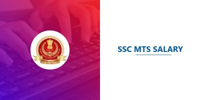 SSC MTS Salary | Revised Salary Structure after 7th Pay Commission