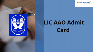 LIC AAO Admit Card 2020 (Prelims) – Download Link