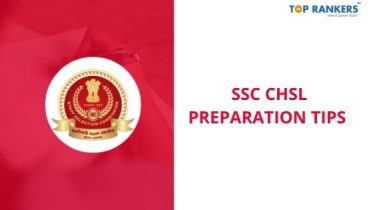 SSC CHSL Preparation Tips 2020 – Strategies To Crack SSC CHSL