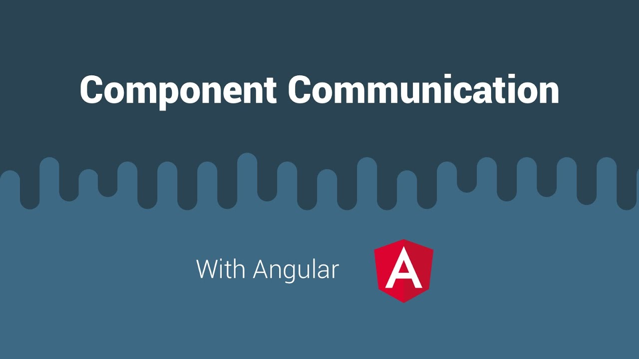 How Angular components communicate