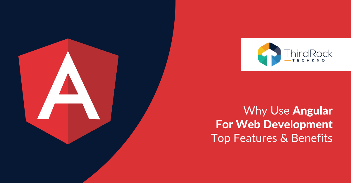 Use of Angular for Web Development