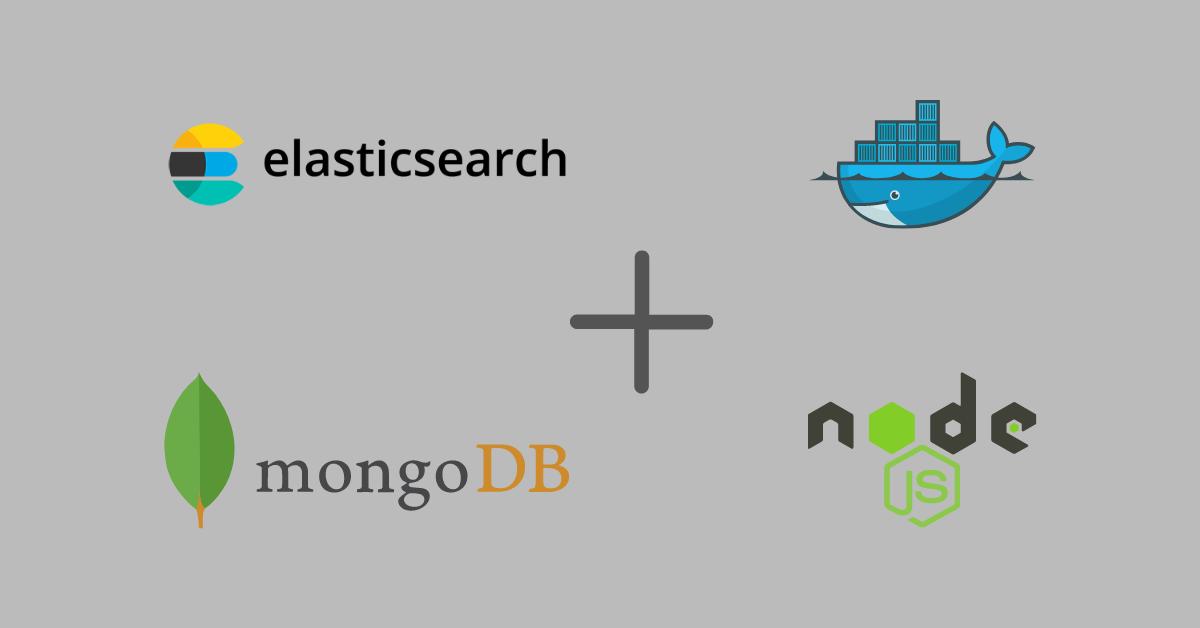 Docker NodeJS Mongodb Elasticsearch