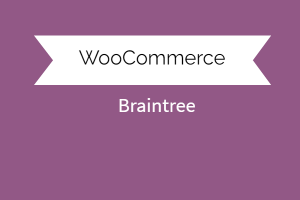 Braintree For Woocommerce