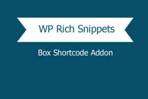 Wp Rich Snippets Box Shortcode Addon