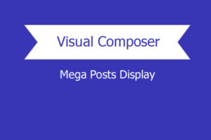 Mega Posts Display For Visual Composer